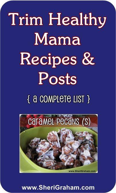 Trim Healthy Mama Snacks  Trim Healthy Mama Recipes List Sheri Graham Helping you