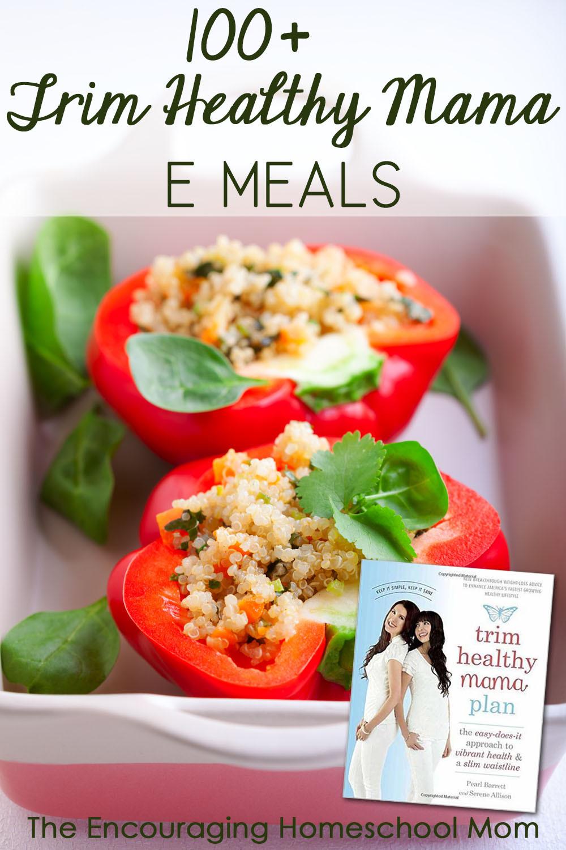 Trim Healthy Mama Snacks  100 Trim Healthy Mama E Meals Medium Carbs and Low Fat