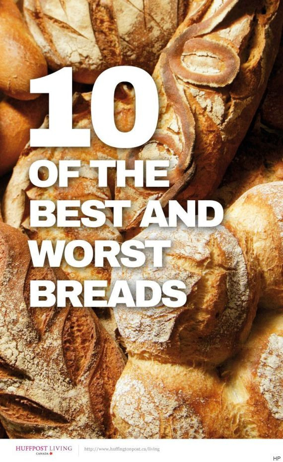 Types Of Healthy Bread  10 The Healthiest And Unhealthiest Types Breads