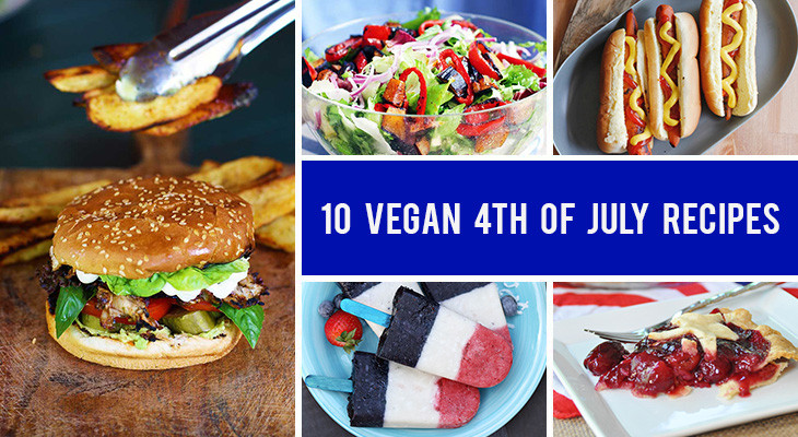 Vegan 4Th Of July Recipes  10 Vegan 4th July Recipes for the Ultimate Cookout