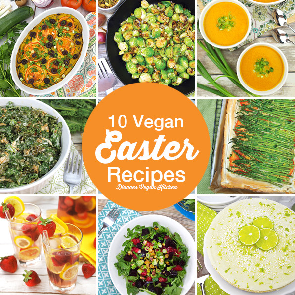 Vegan Easter Recipes  10 Vegan Recipes for Easter Dianne s Vegan Kitchen