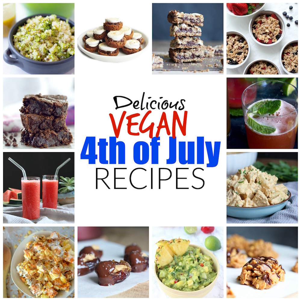 Vegan Fourth Of July Recipes the Best Ideas for Delicious Vegan 4th Of July Recipes