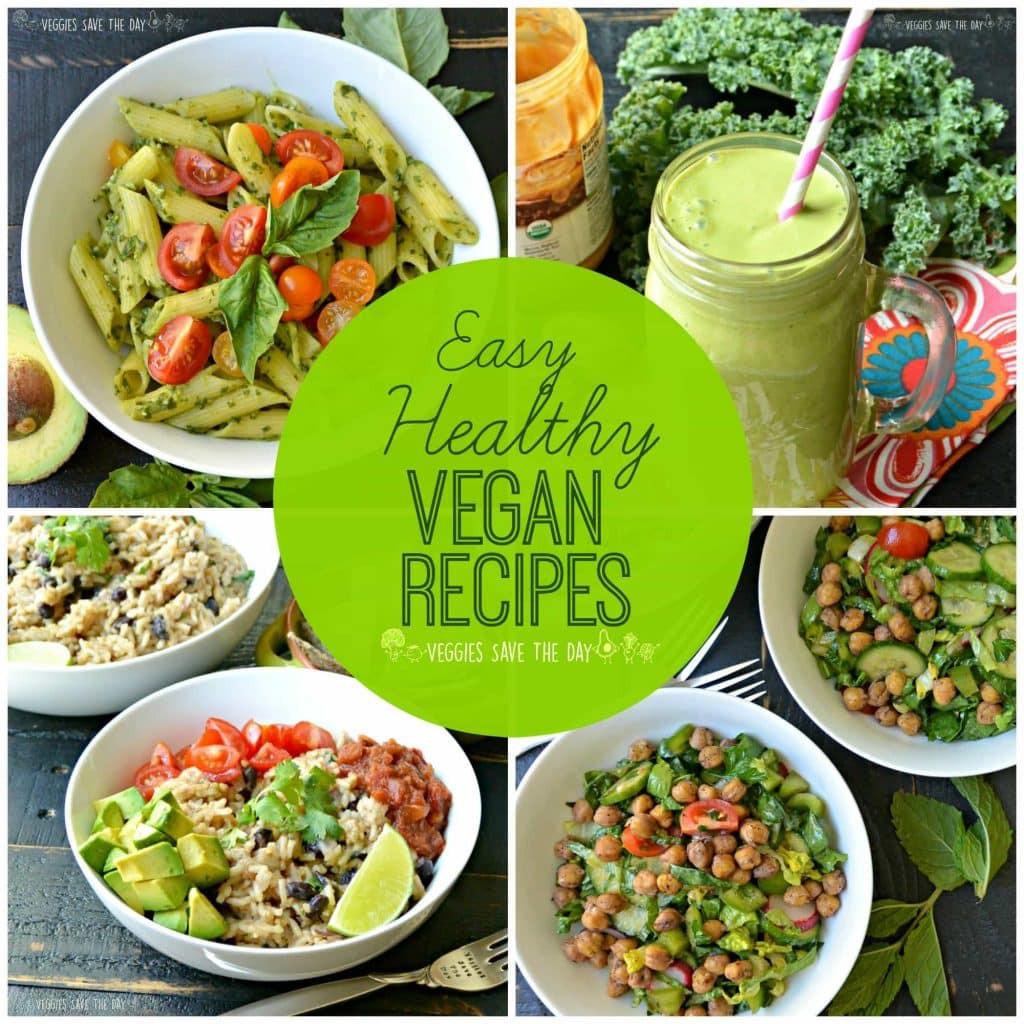 Vegan Healthy Dinner Recipes  Easy Healthy Vegan Recipes Veggies Save The Day