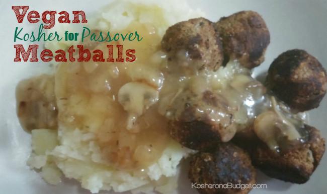 Vegan Kosher For Passover Recipes  Kosher for Passover Vegan Meatballs