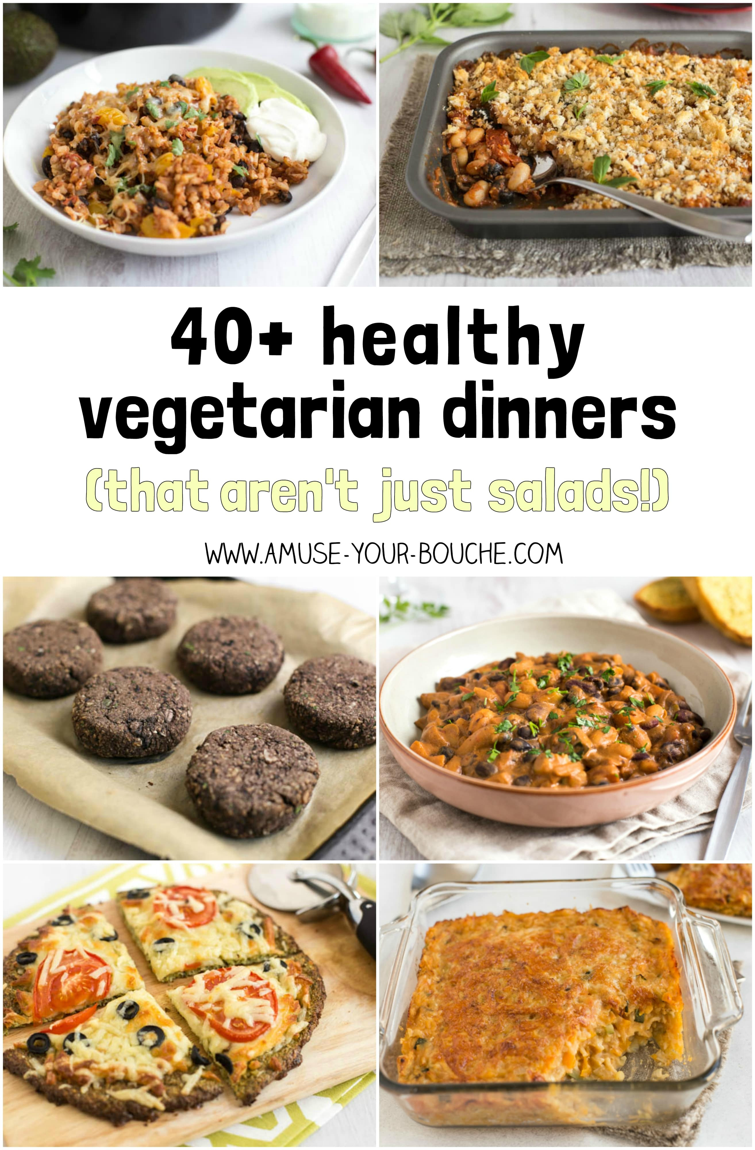 Vegetarian Healthy Dinners  40 healthy ve arian dinners that aren t just salads