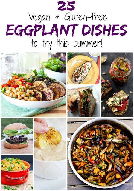 Vegetarian Recipes For Summer  25 Gluten free & Vegan Eggplant Dishes to Try This Summer