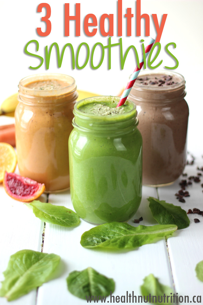 Very Healthy Smoothies  3 Healthy Smoothie Recipes