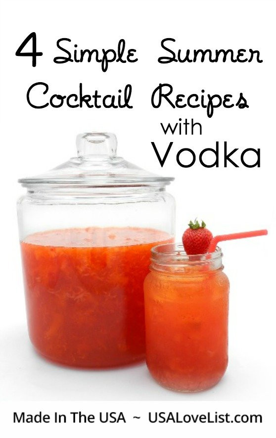 Vodka Summer Drinks  Four Simple Summer Cocktail Drink Recipes With Vodka USA