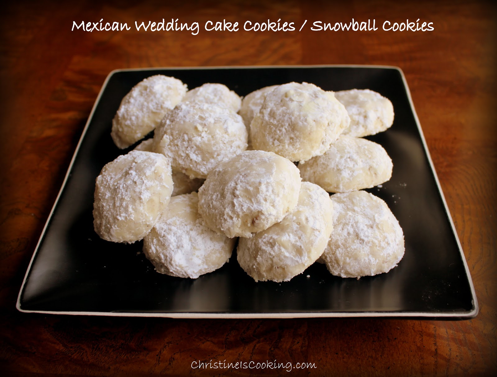 Wedding Cake Cookies Recipe  christineiscooking Mexican Wedding Cake Cookies