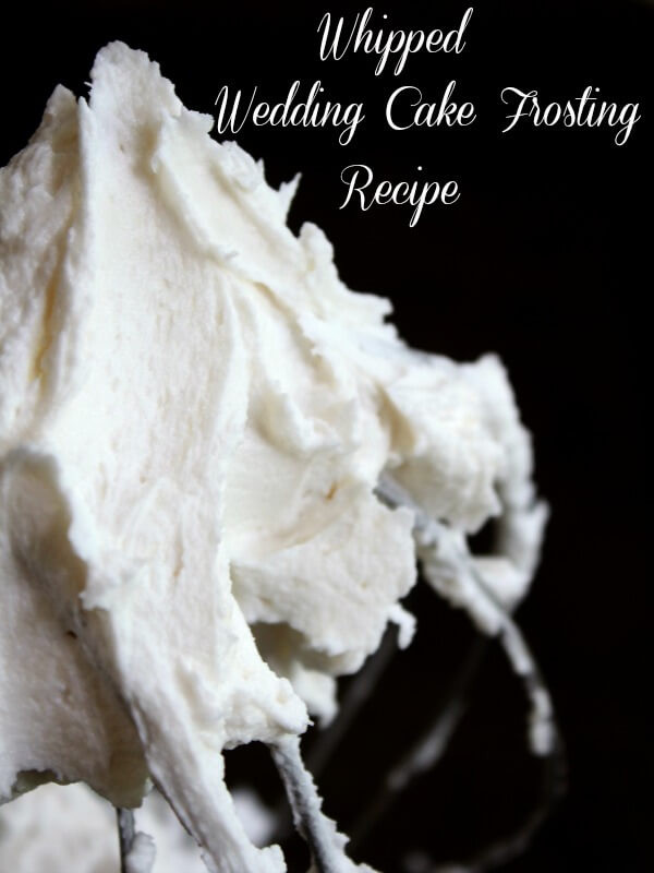 Wedding Cake Icing Recipes  Whipped Wedding Cake Frosting Recipe