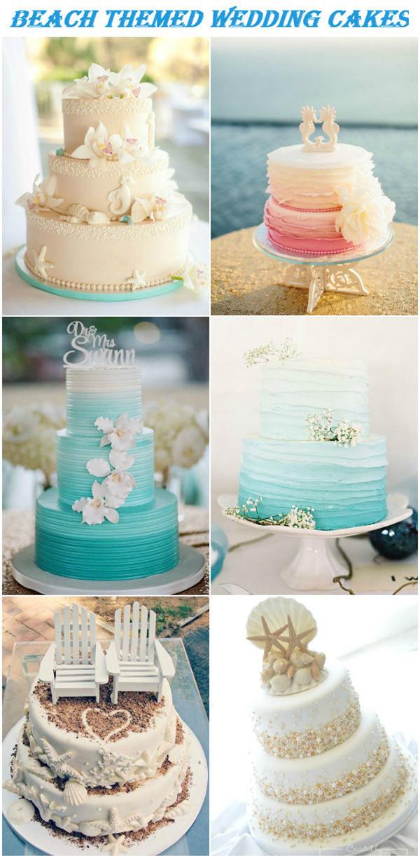 Wedding Cakes Beach Themed  32 Beach Themed Wedding Ideas For 2016 Brides