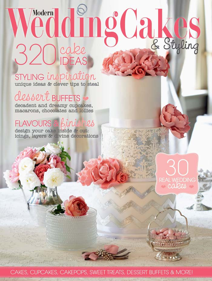 Wedding Cakes Magazine  Modern Wedding Cakes Magazine 2013 14 ON SALE NOW