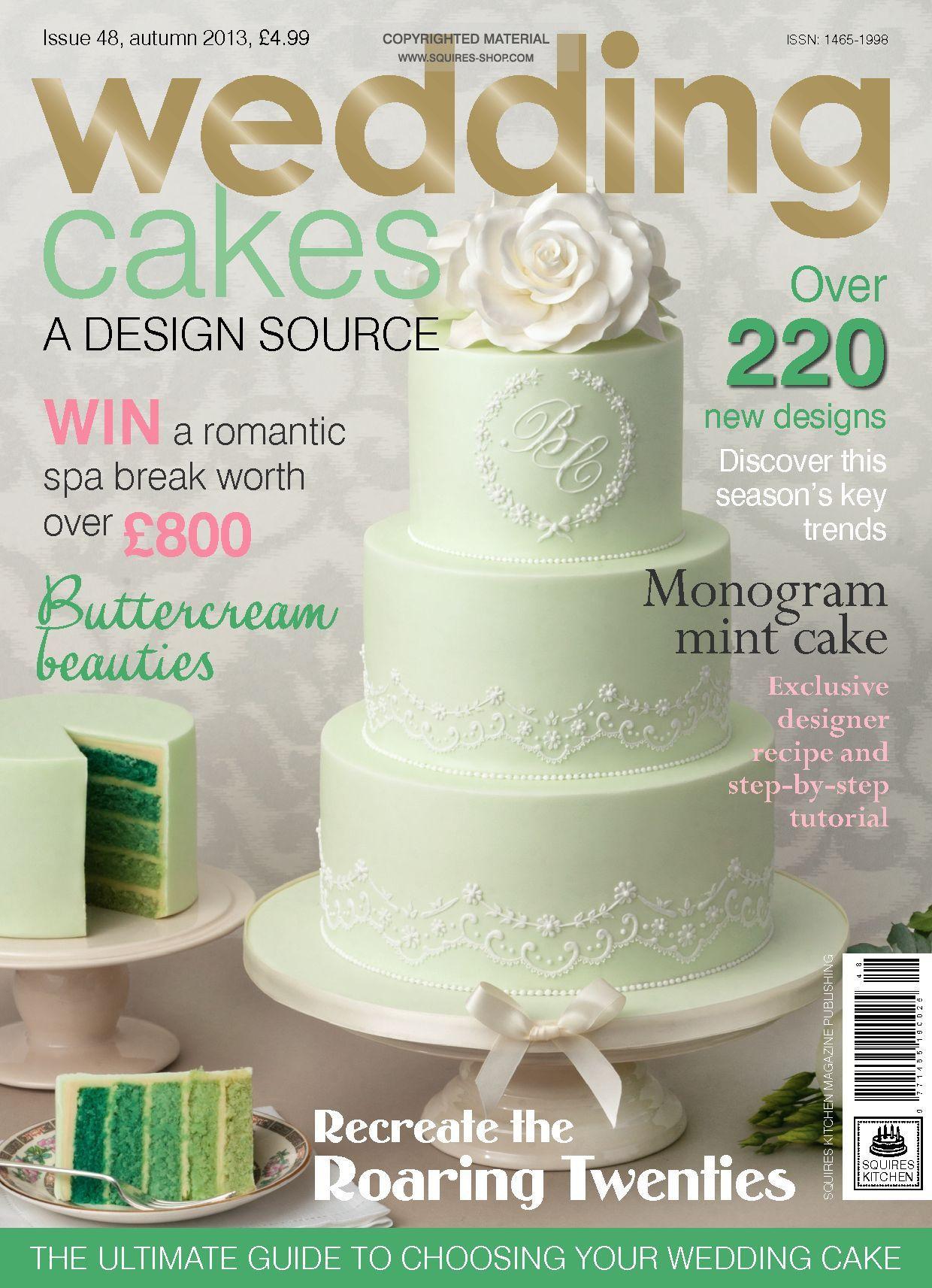 Wedding Cakes Magazine  Wedding Cakes Magazine Autumn 2013
