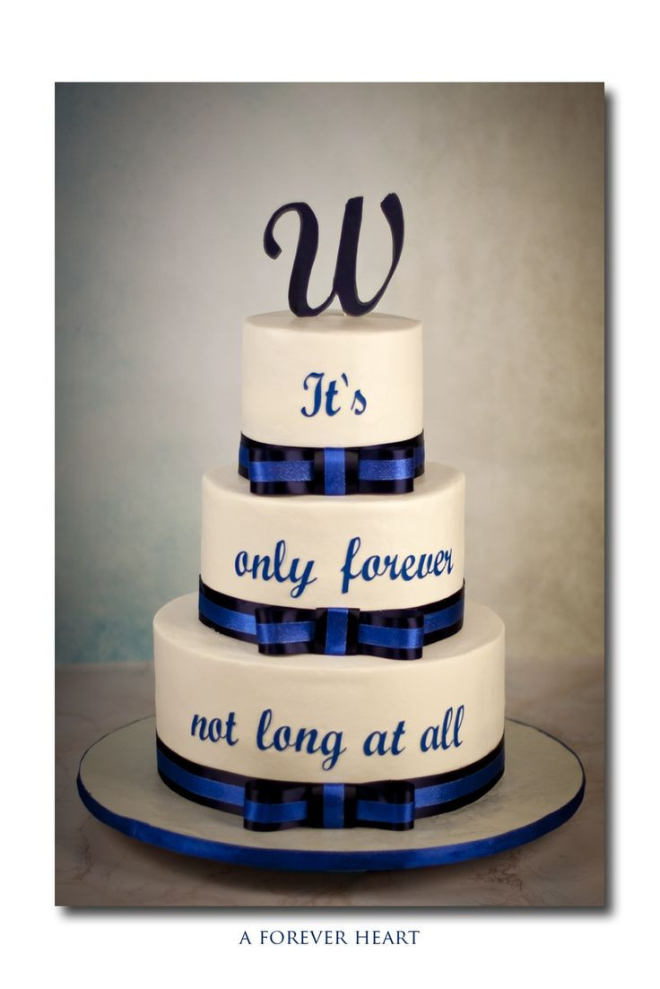 Wedding Cakes Quotes  Round Wedding Cakes Wedding cake using a quote from a