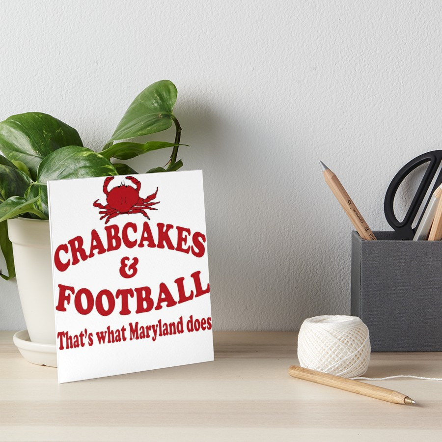 Wedding Crashers Crab Cakes  Crabcakes And Football Thats What Maryland Does Art Boards