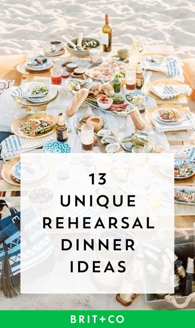 Wedding Dinner Ideas  13 Unique Rehearsal Dinner Ideas to Kick f Your Wedding