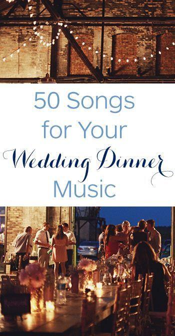 Wedding Dinner Music  Best 25 Wedding music list ideas on Pinterest