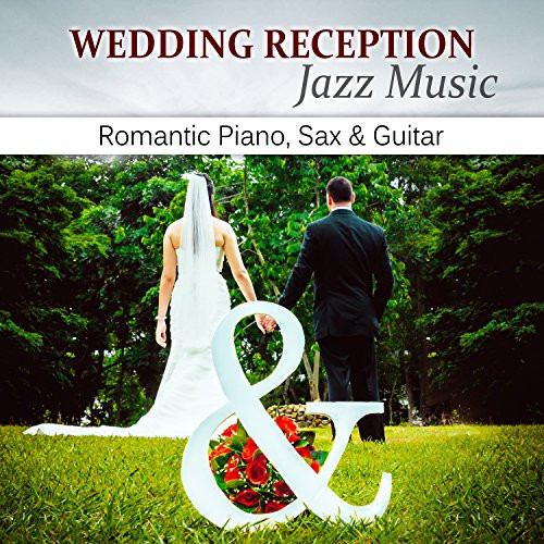 Wedding Dinner Songs  Amazon Wedding Dinner Background Music Jazz Music