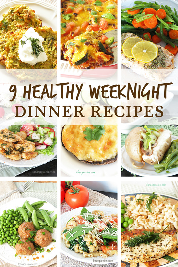 Weeknight Healthy Dinners  9 Healthy Weeknight Dinner Recipes Ebook Announcement