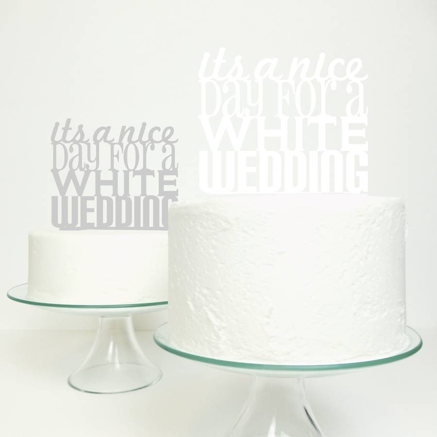 White Wedding Cake Topper  nice day for a white wedding cake topper by miss cake