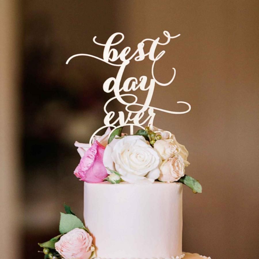 White Wedding Cake Topper  White Cake Topper best Day Ever Wedding Cake Topper