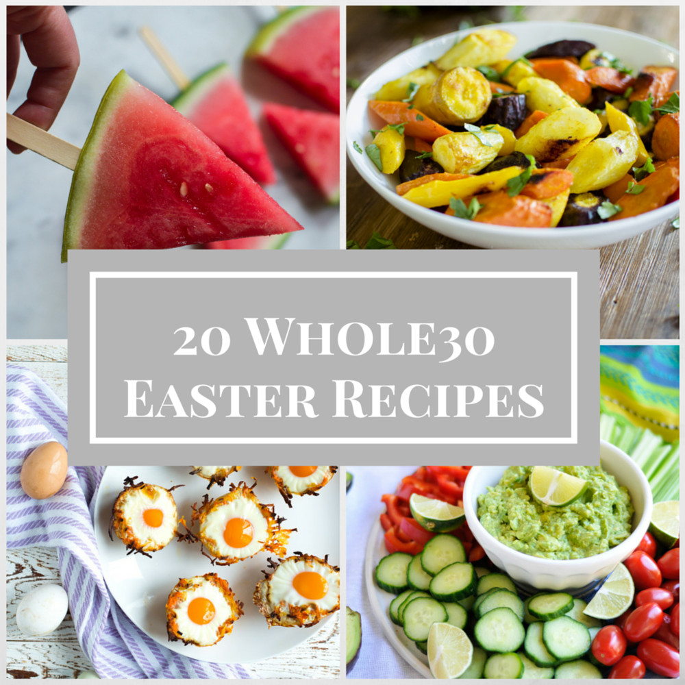 Whole Food Easter Dinner  20 Whole30 Recipes for Your Easter Table Spread — The