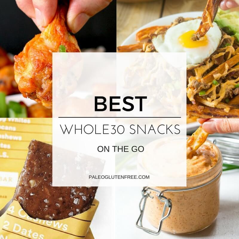Whole Foods Healthy Snacks  Best Whole30 Snack List Paleo Gluten Free Eats