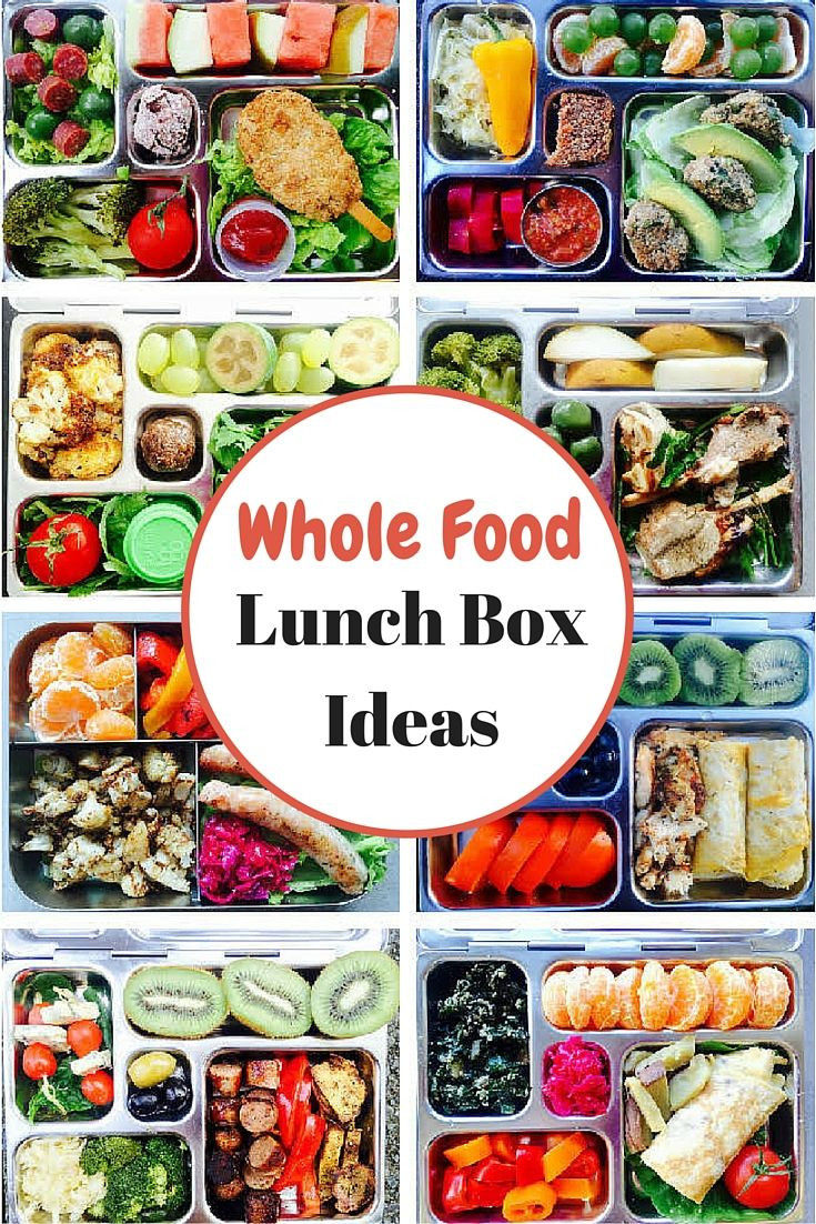 Whole Foods Healthy Snacks  Whole Food Lunch Box Ideas I would do this for myself if