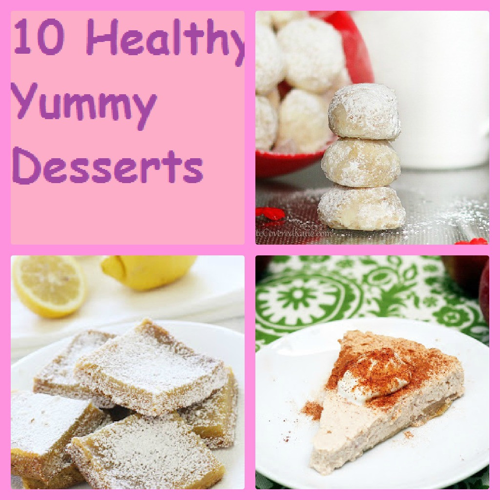 Yummy Healthy Desserts  7 Kids and Us 10 Healthy Yummy Desserts