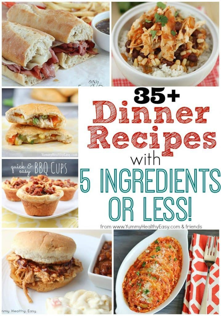 Yummy Healthy Dinners  35 Dinner Recipes with 5 Ingre nts or Less Yummy