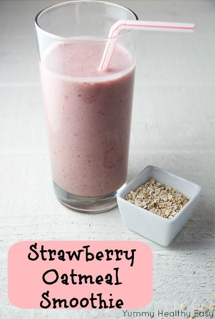 Yummy Healthy Smoothies  Yummy Healthy Easy Strawberry Oatmeal Smoothie
