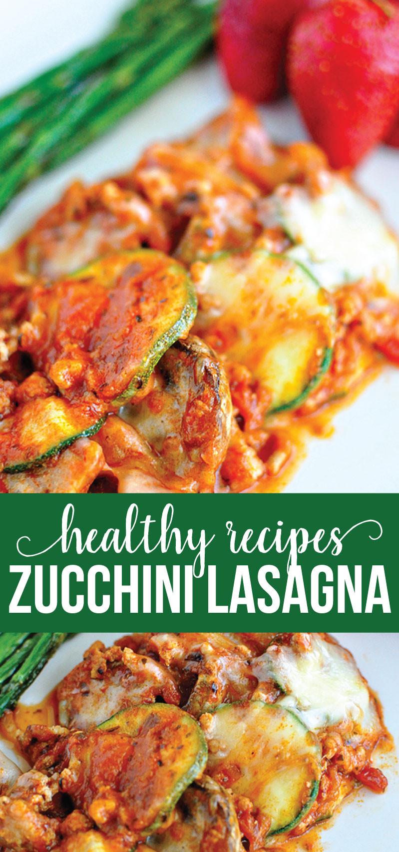 Zucchini Recipe Healthy  healthy zucchini lasagna