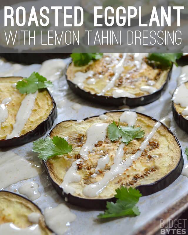 23.Roasted eggplant with lemon tahini dressing