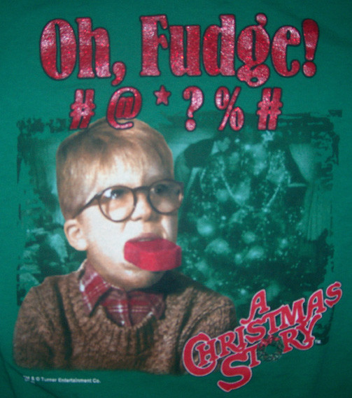 A Christmas Story Oh Fudge  MentalRob A CHRISTMAS STORY Oh Fudge M T SHIRT