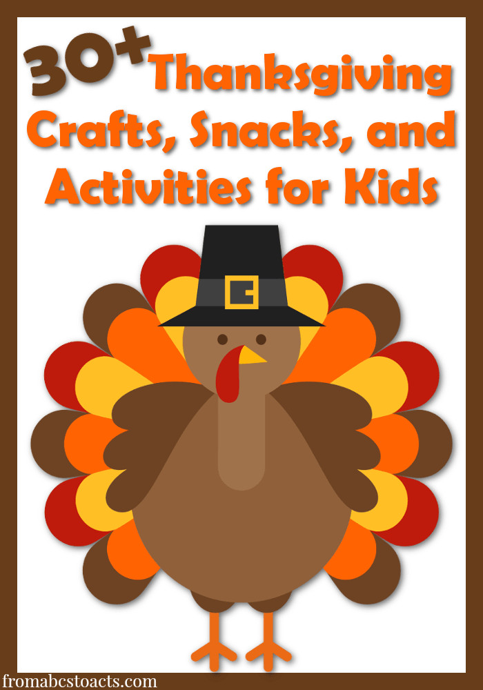 A Turkey For Thanksgiving Activity  30 Thanksgiving Activities for Kids From ABCs to ACTs
