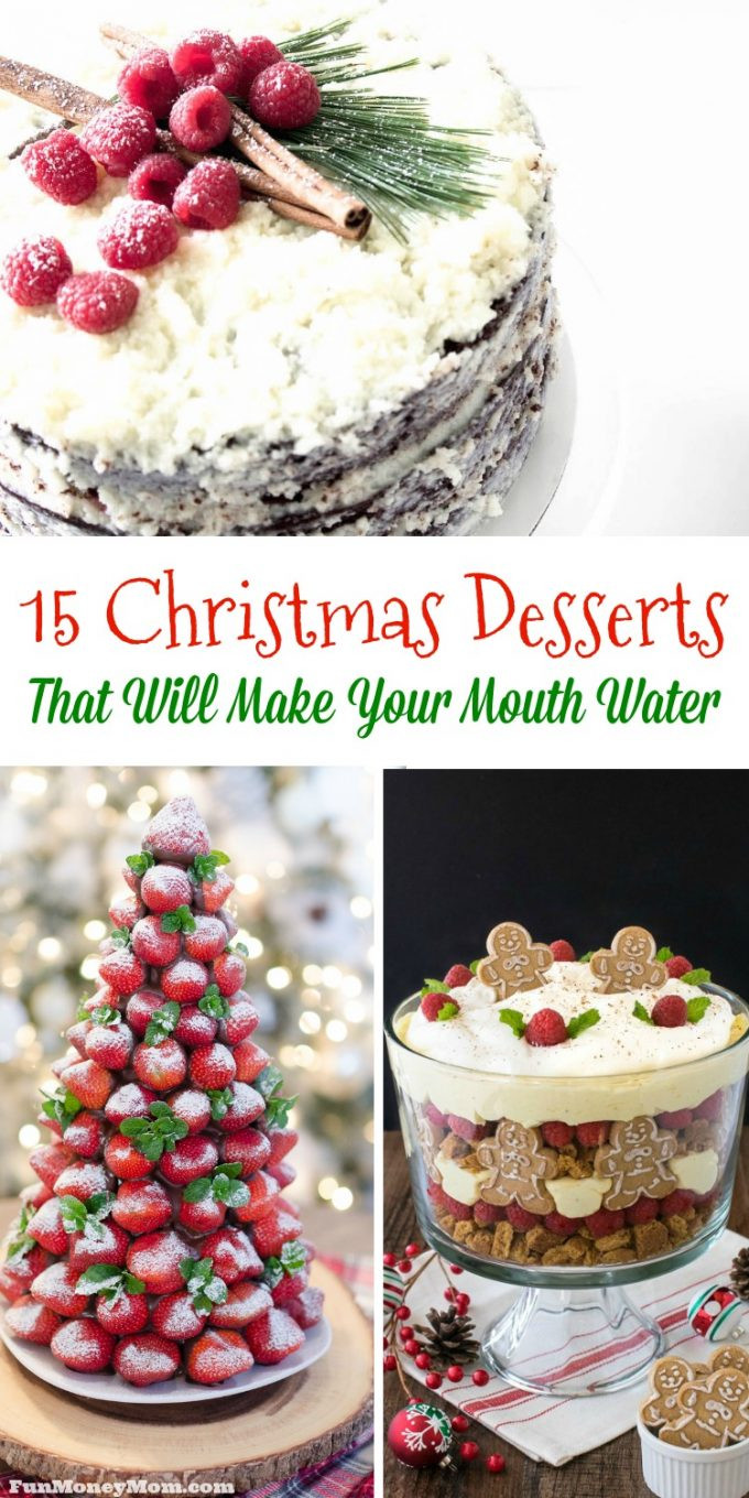 Amazing Christmas Desserts  15 Christmas Desserts That Will Make Your Mouth Water
