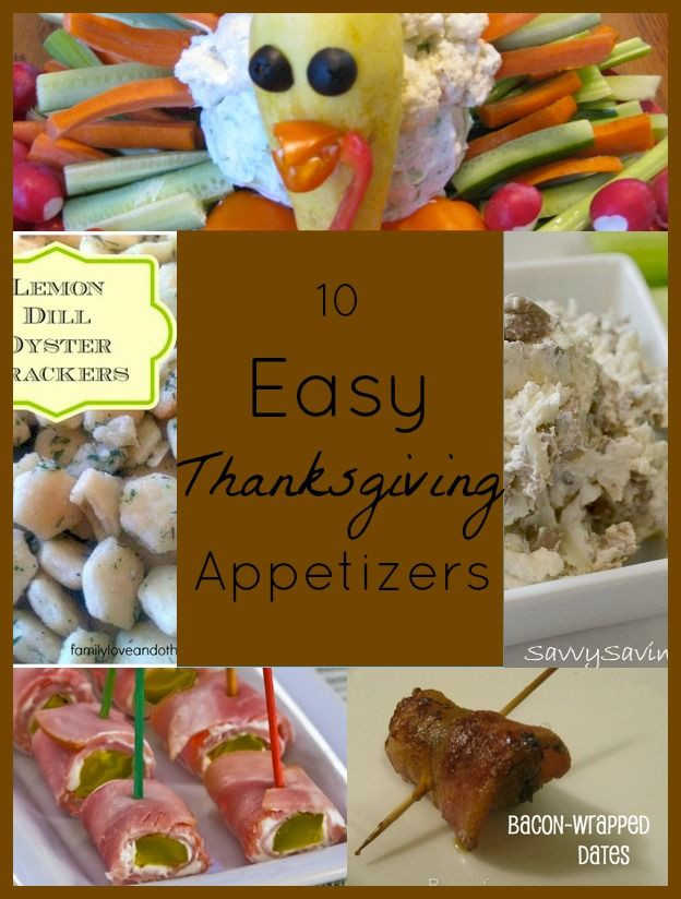 Appetizers For Thanksgiving Dinner Easy  Easy Thanksgiving Appetizers