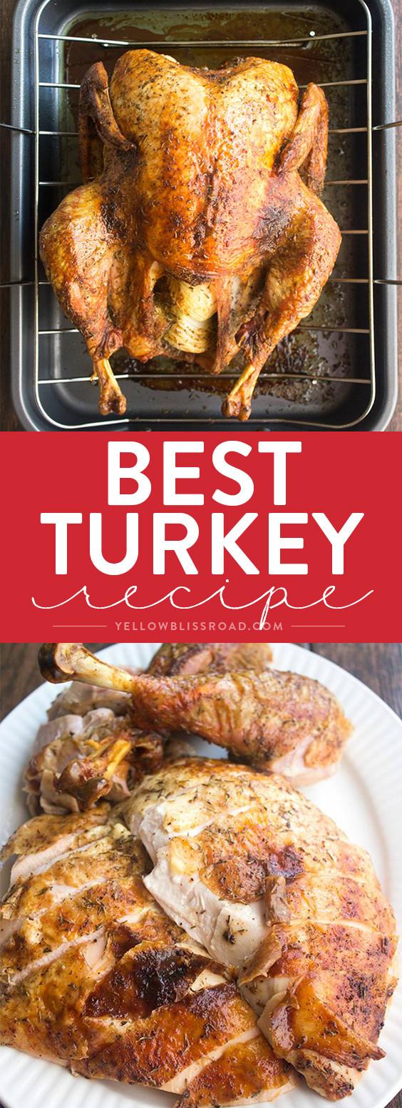 Bake Turkey Recipe For Thanksgiving  Best Thanksgiving Turkey Recipe How to Cook a Turkey