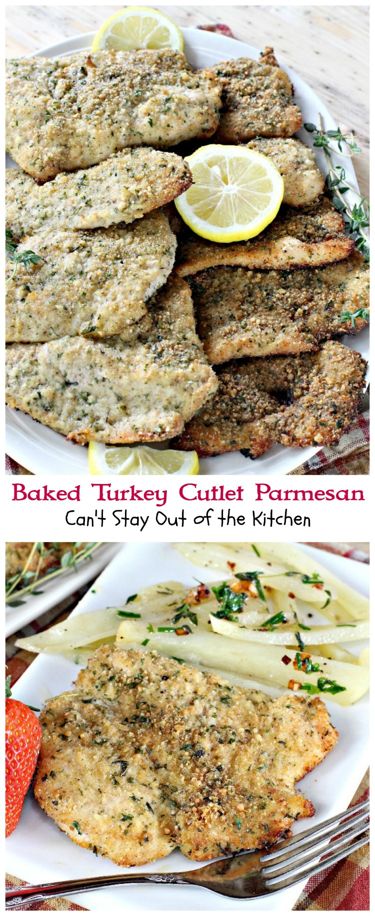 Baked Turkey Recipes For Thanksgiving  Baked Turkey Cutlet Parmesan Can t Stay Out of the Kitchen