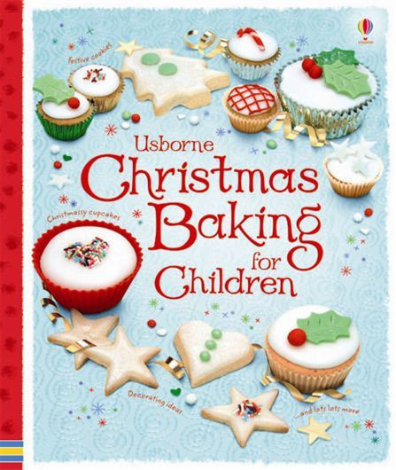 Baking For Christmas  33 best images about Cookery Books for Children from