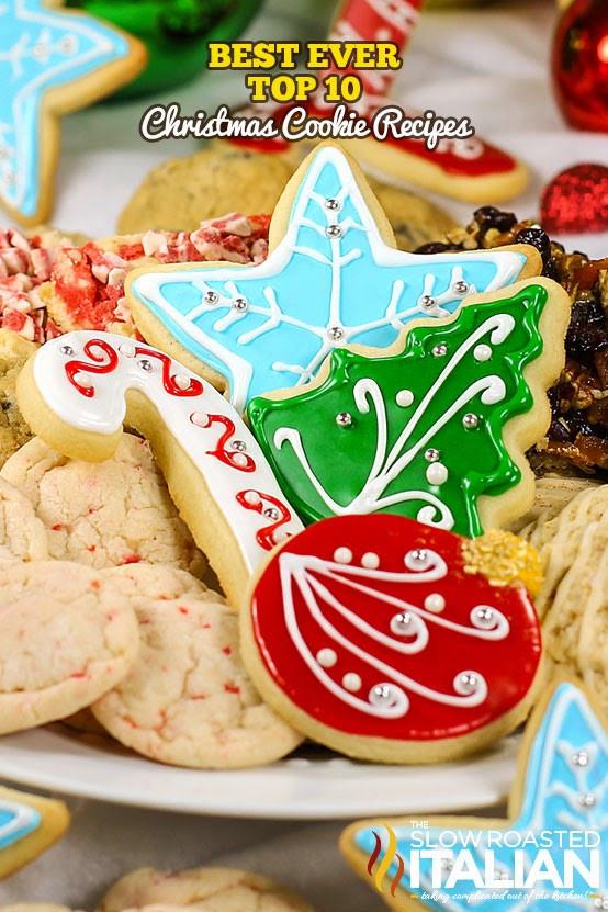 Best Christmas Cookies Recipes  Best Ever Top 10 Christmas Cookie Recipes