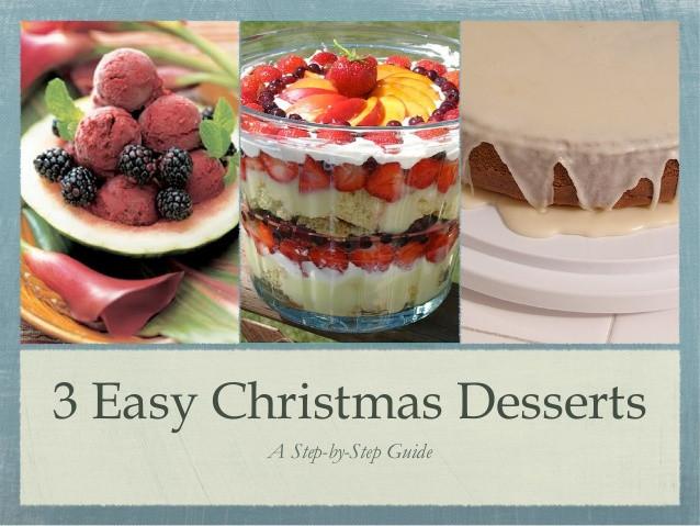 Best Easy Christmas Desserts  3 Easy Christmas Desserts