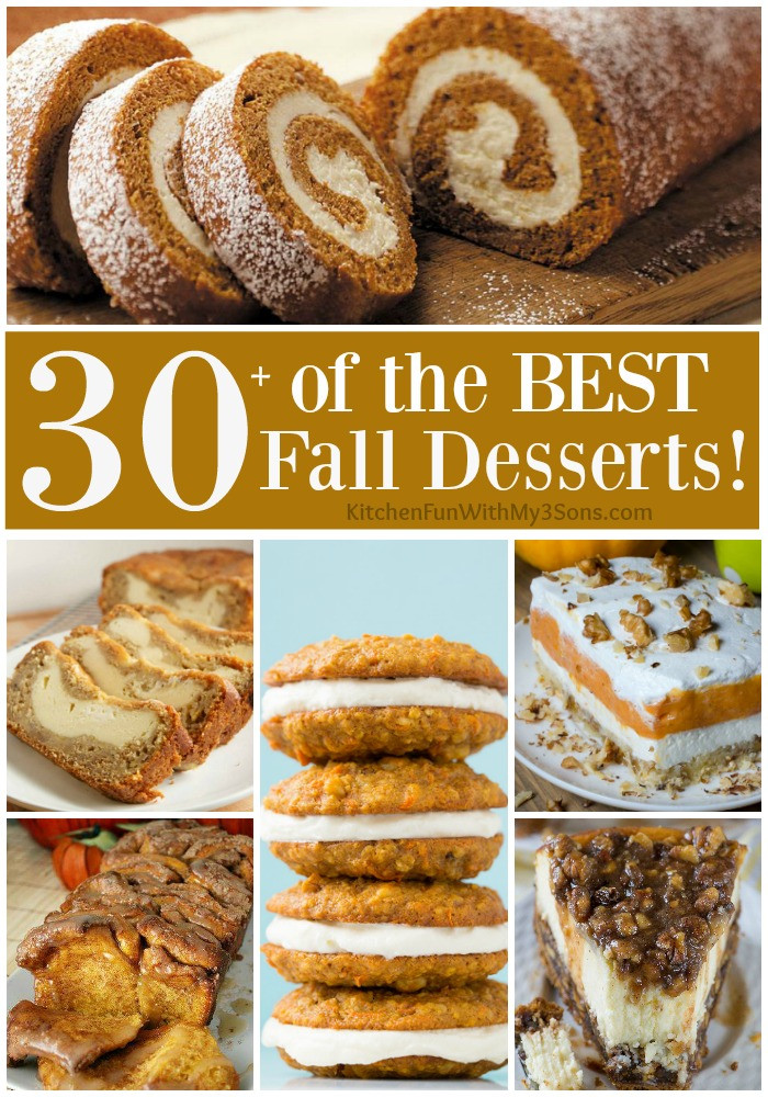 Best Fall Desserts  30 of the BEST Fall Dessert Recipes Kitchen Fun With My