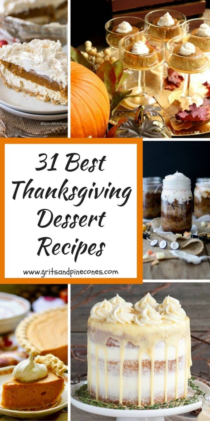 Best Thanksgiving Dessert Recipes  31 Best Thanksgiving Dessert Recipes