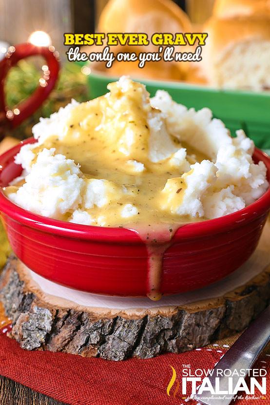 Best Thanksgiving Gravy Recipe  Best Ever Turkey Gravy