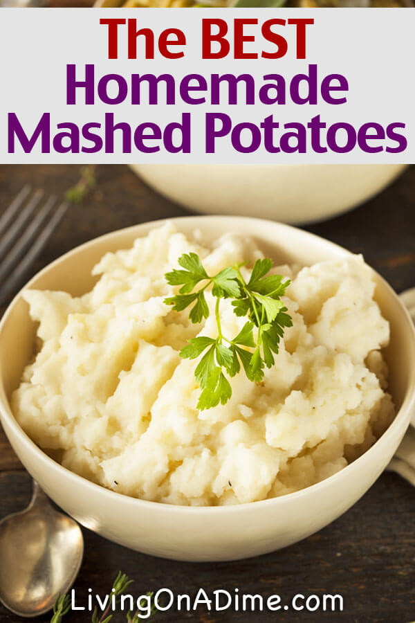 Best Thanksgiving Mashed Potatoes  8 Traditional Thanksgiving Recipes Living on a Dime