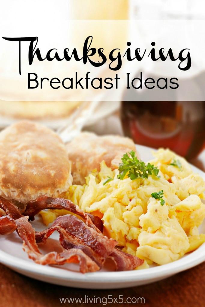 Breakfast On Thanksgiving Day  Thanksgiving Breakfast