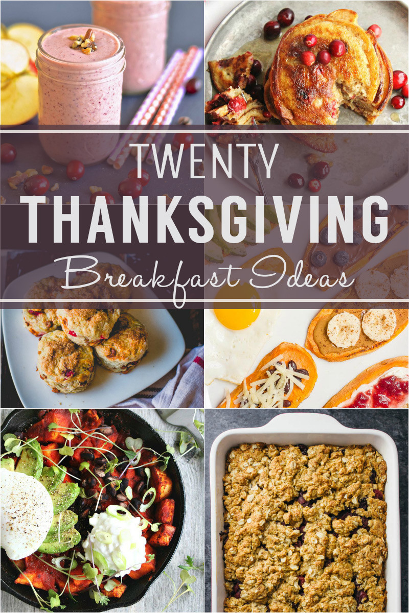 Breakfast On Thanksgiving Day  20 Delicious Thanksgiving Breakfast Ideas