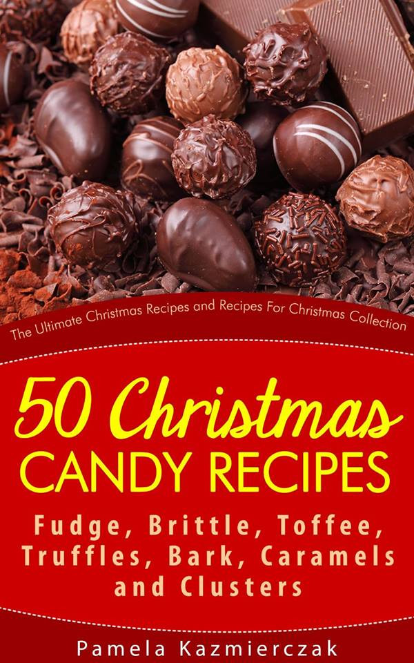 Christmas Candy Recipes Pinterest  Free Kindle Book 50 Christmas Candy Recipes