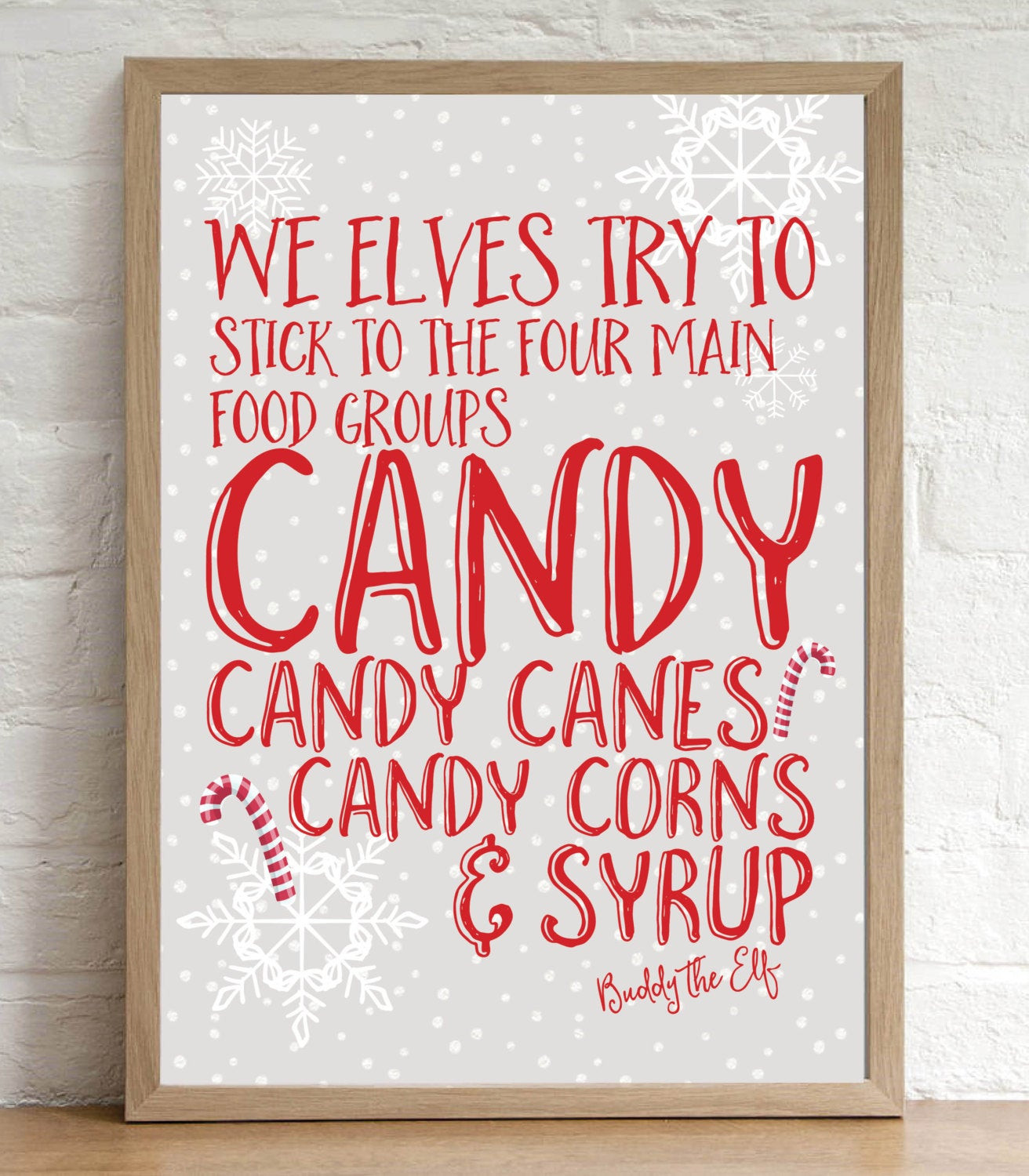 Christmas Candy Sayings  Buddy the Elf Quote Christmas Decoration Print Candy Cane